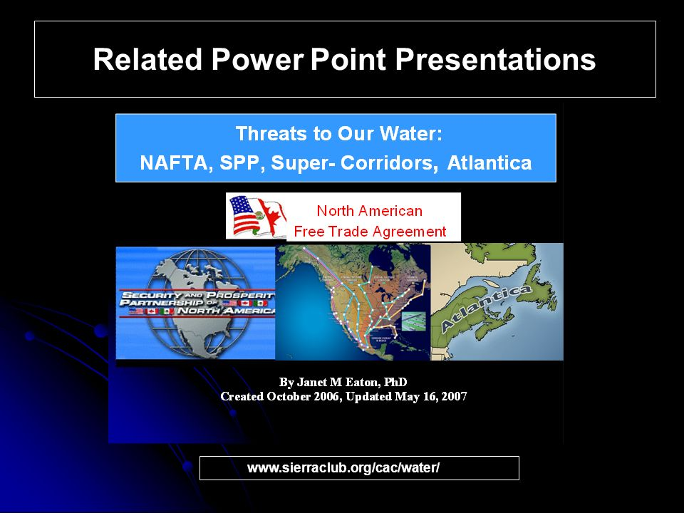 Related Power Point Presentations www.sierraclub.org/cac/water/