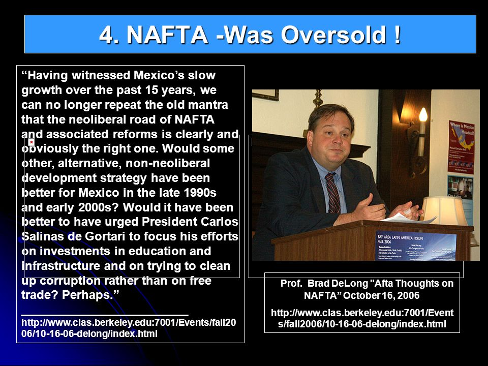 Having witnessed Mexicos slow growth over the past 15 years, we can no longer repeat the old mantra that the neoliberal road of NAFTA and associated r