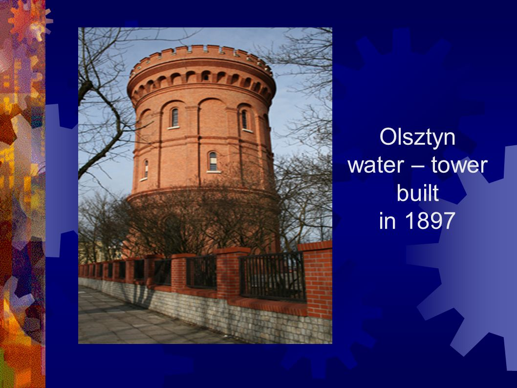 Olsztyn water – tower built in 1897