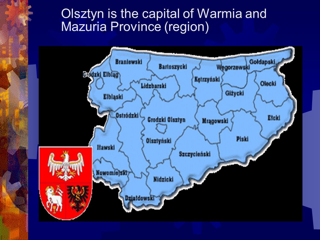 Olsztyn is the capital of Warmia and Mazuria Province (region)