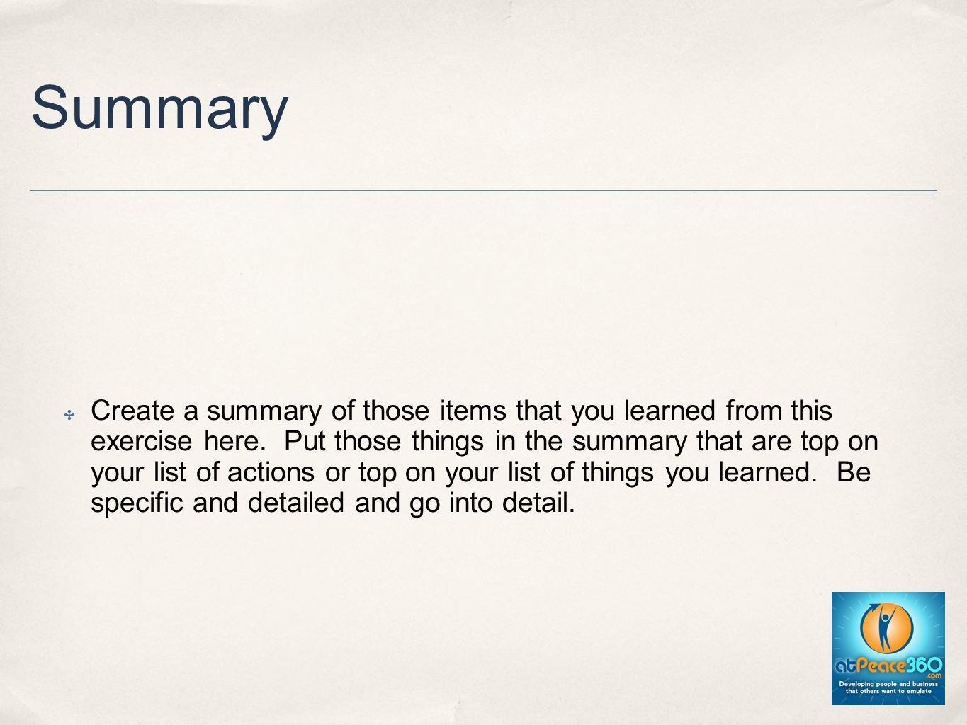 Summary Create a summary of those items that you learned from this exercise here.