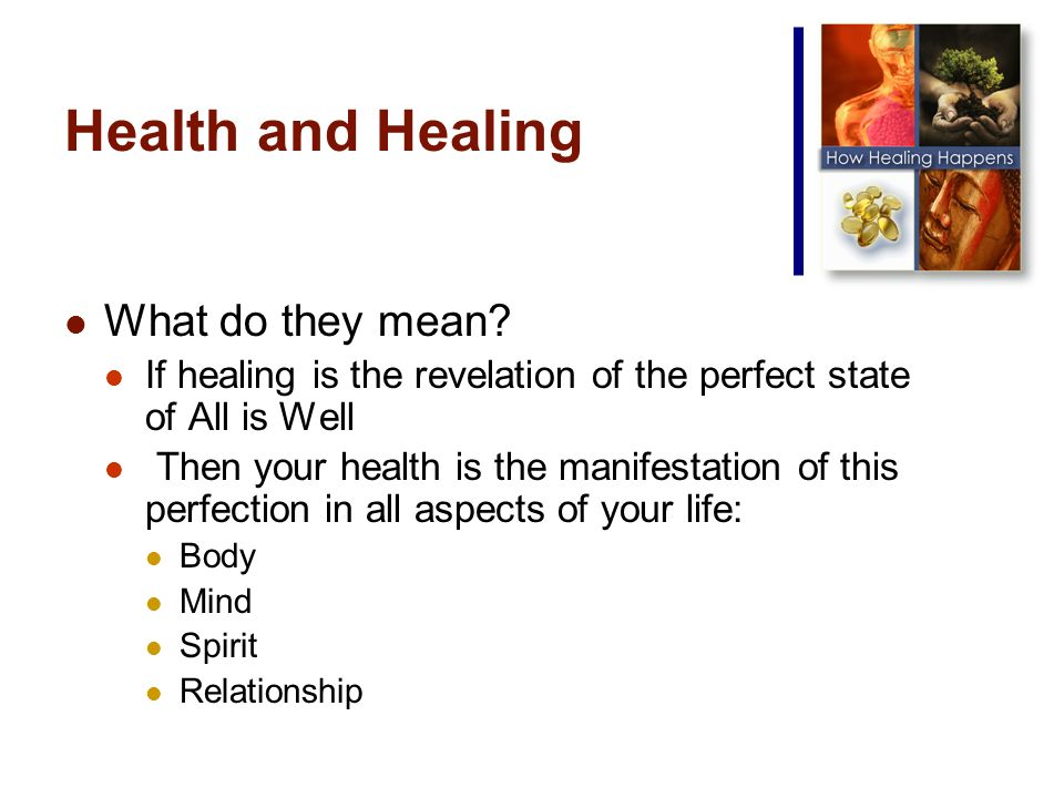 Health and Healing What do they mean.