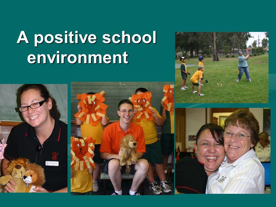 A positive school environment