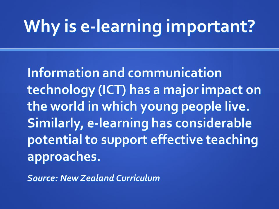 Why is e-learning important.
