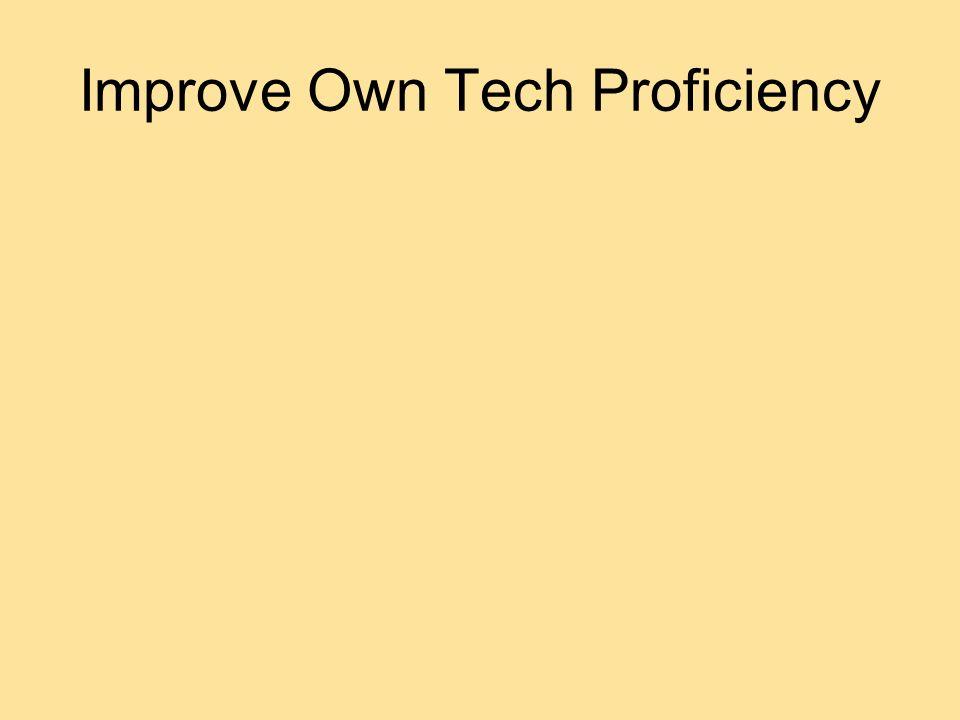 Improve Own Tech Proficiency