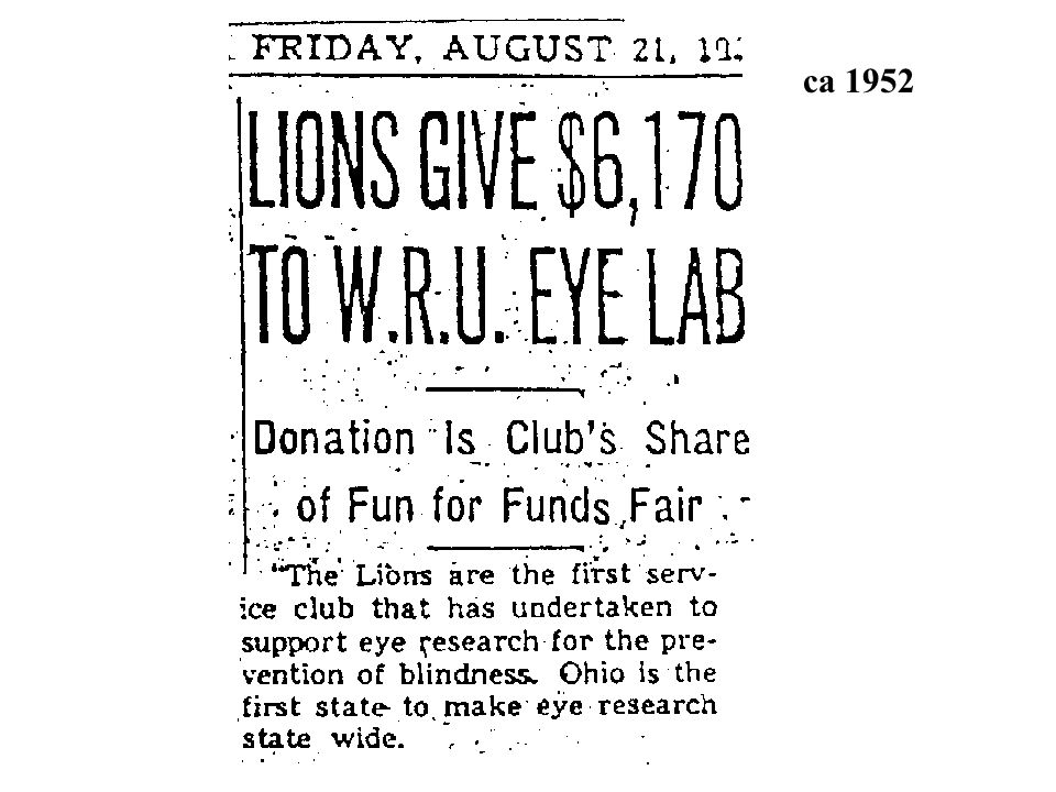 Ohio Lions Eye Research Foundation (OLERF) Established as a Committee in 1952 A Foundation since 1957 Charitable Foundation 501(c)(3) 1962 OLERF is th