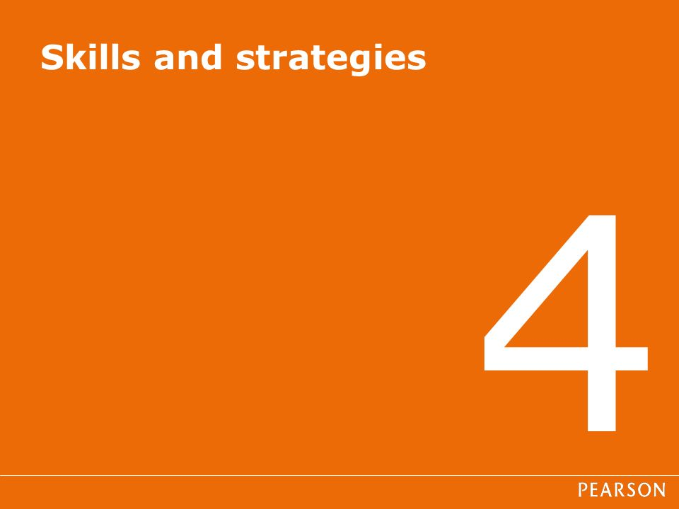 4 Skills and strategies
