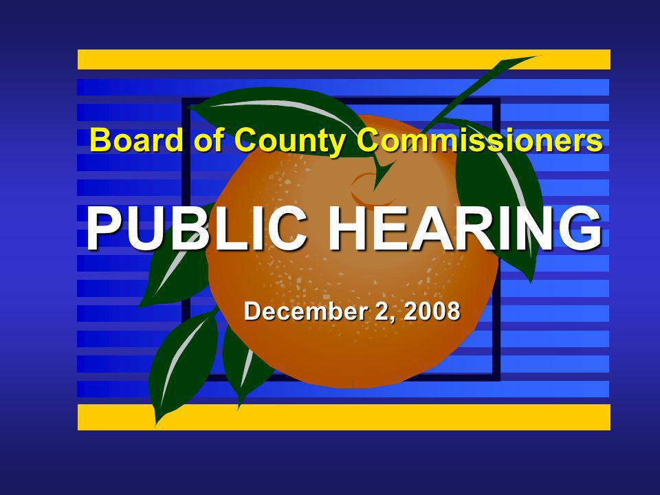 Board of County Commissioners PUBLIC HEARING December 2, 2008