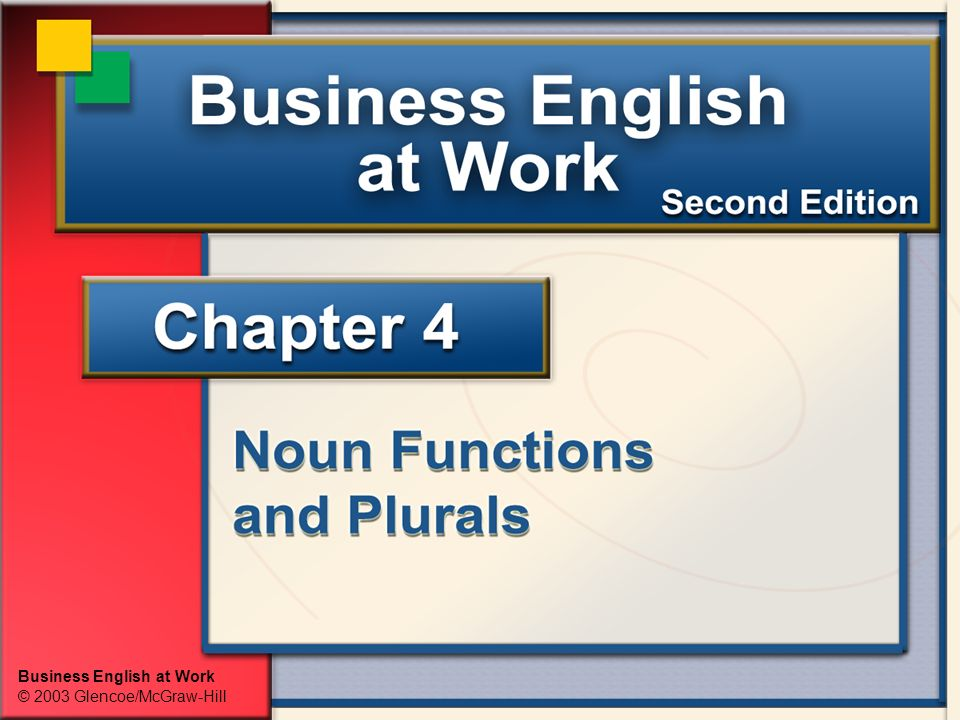 Business English at Work © 2003 Glencoe/McGraw-Hill