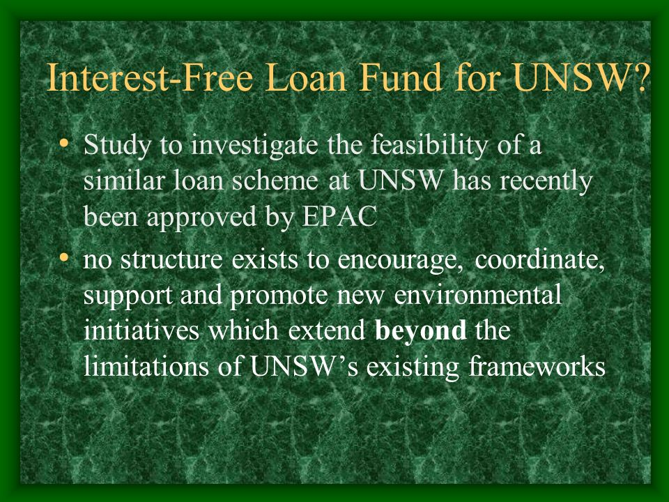 Interest-Free Loan Fund for UNSW.