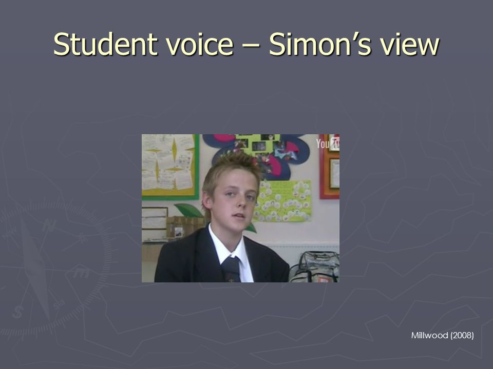Student voice – Simons view Millwood (2008)