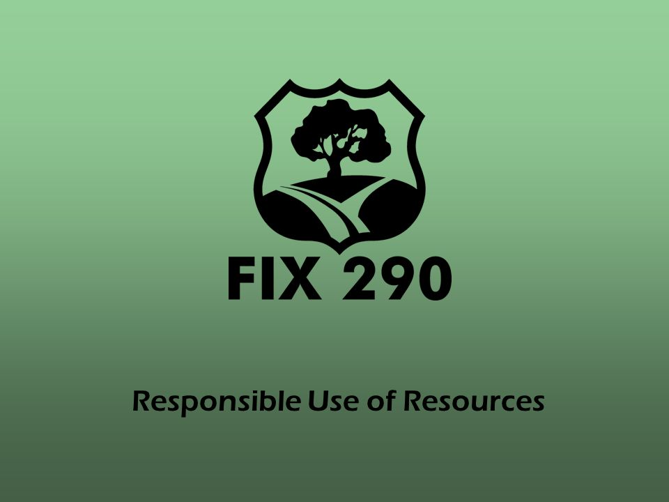 Responsible Use of Resources