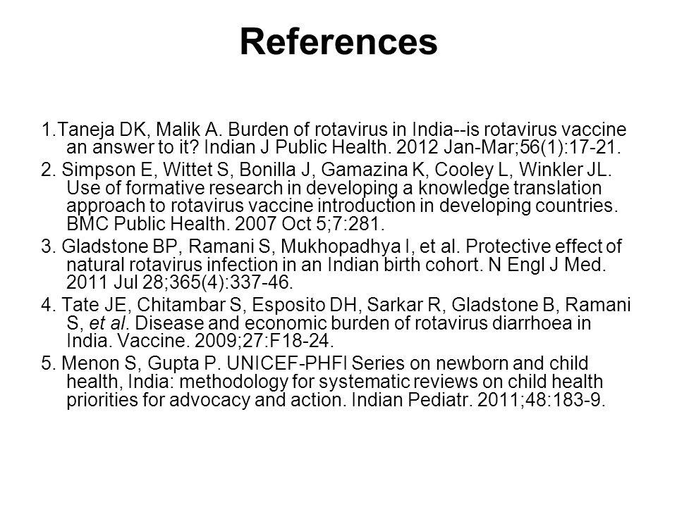 References 1.Taneja DK, Malik A.