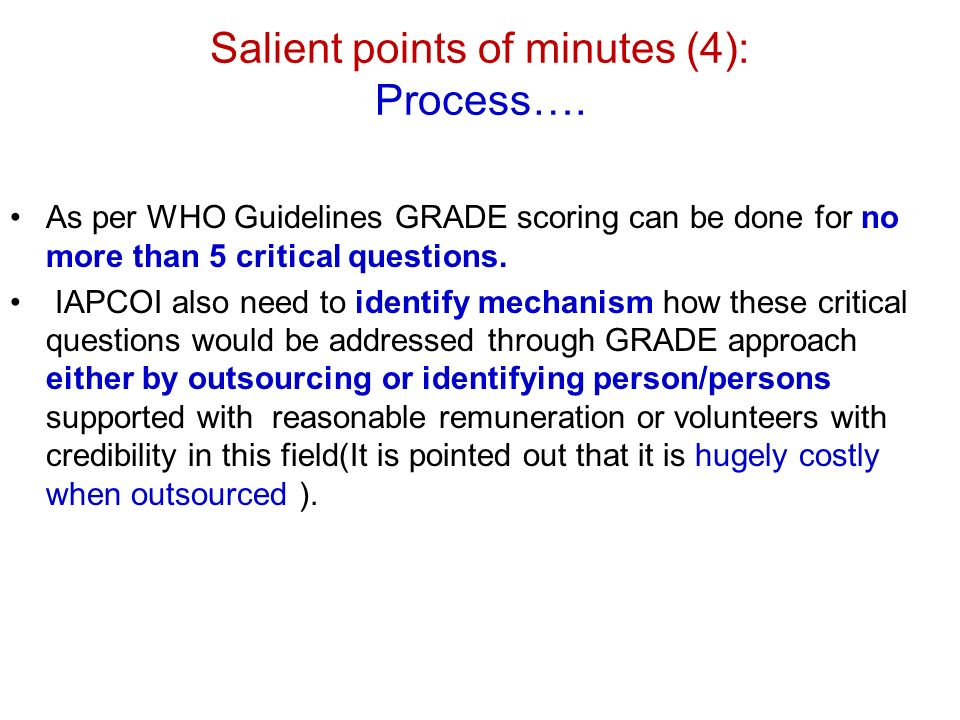 Salient points of minutes (4): Process….