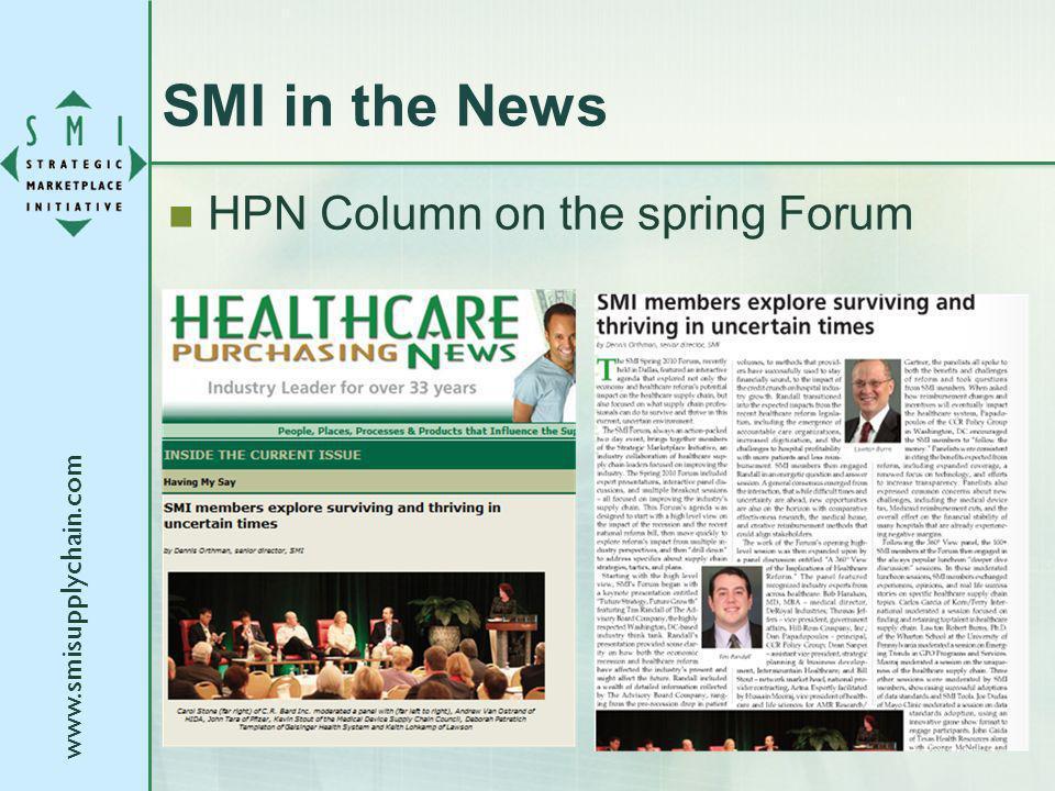 www.smisupplychain.com SMI in the News HPN Column on the spring Forum