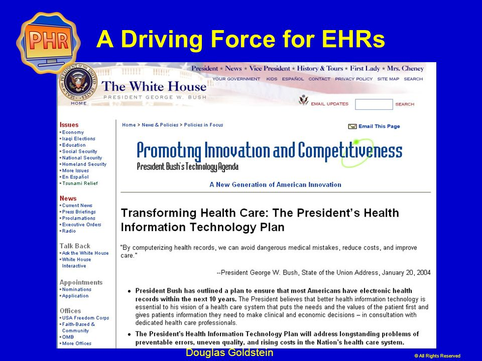 © All Rights Reserved Douglas Goldstein A Driving Force for EHRs
