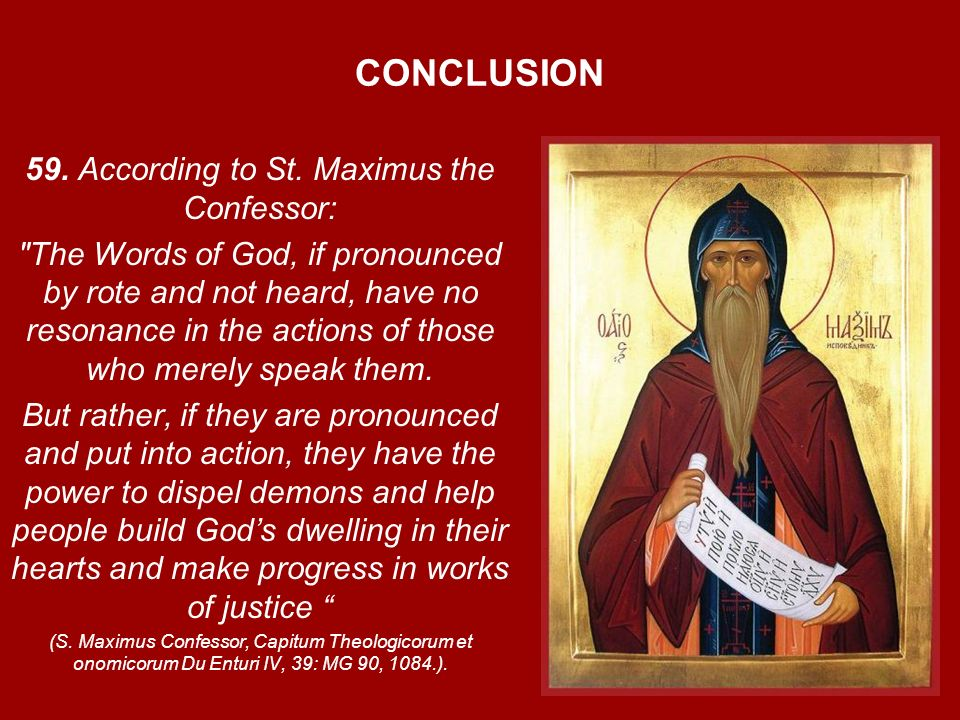 CONCLUSION 59. According to St. Maximus the Confessor: