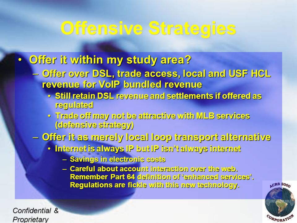 Offensive Strategies Offer it within my study area Offer it within my study area.