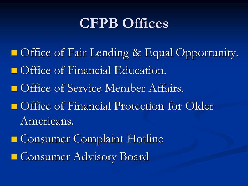 CFPB Offices Office of Fair Lending & Equal Opportunity.