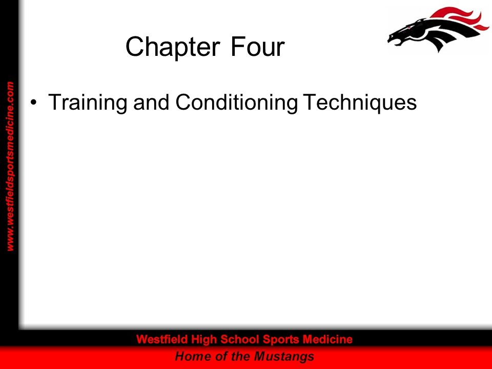 Chapter Four Training and Conditioning Techniques