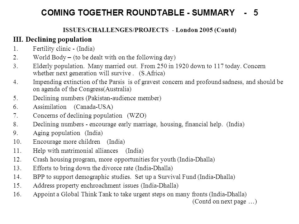 COMING TOGETHER ROUNDTABLE - SUMMARY - 5 ISSUES/CHALLENGES/PROJECTS - London 2005 (Contd) III.