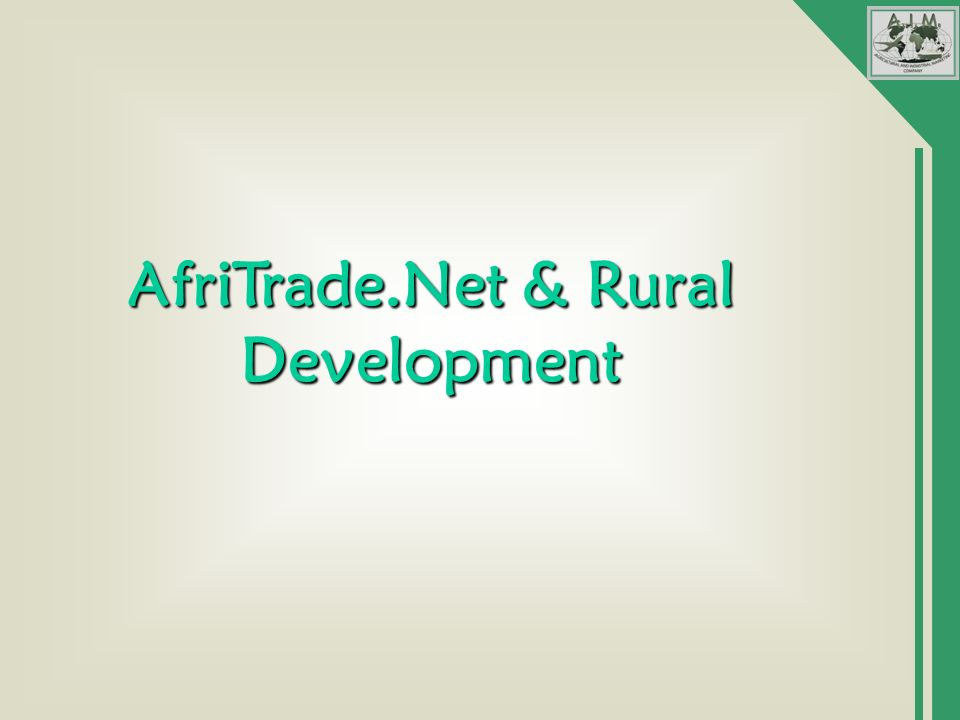 AfriTrade.Net & Rural Development
