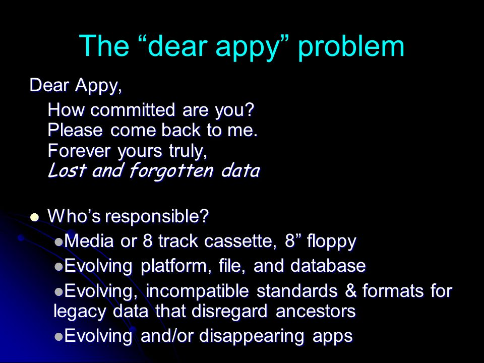 The dear appy problem Dear Appy, How committed are you.