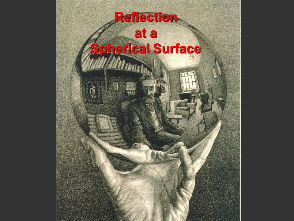 Reflection at a Spherical Surface