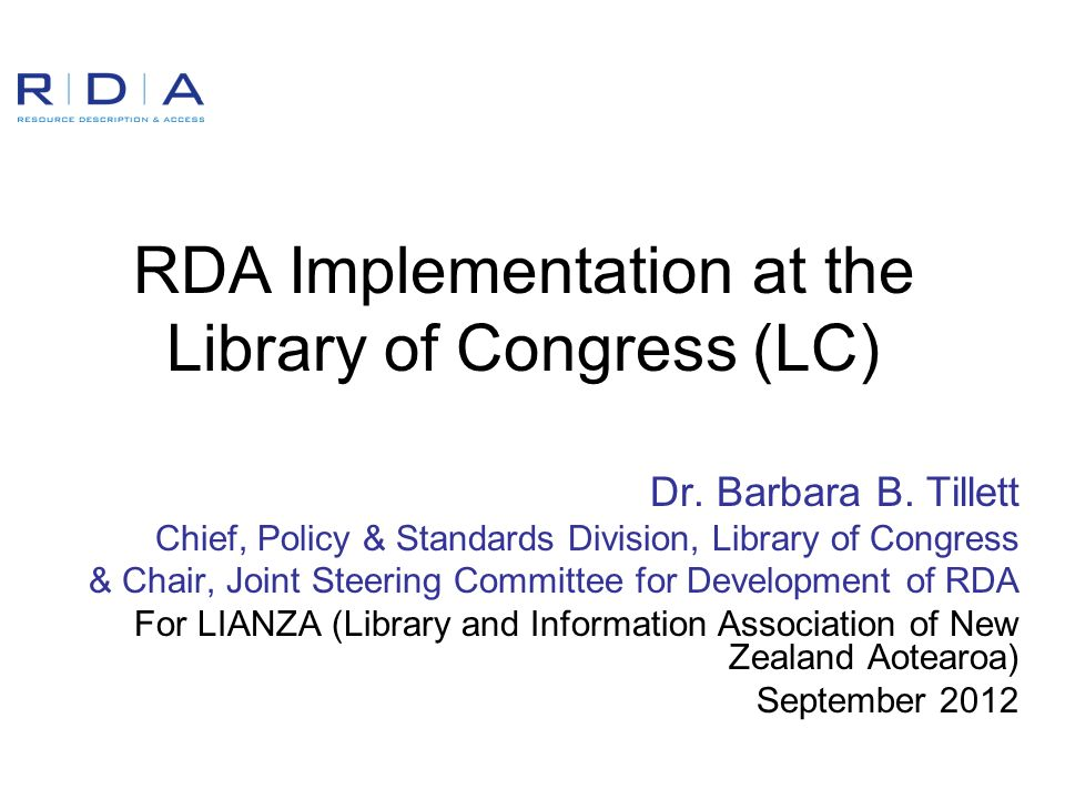 RDA Implementation at the Library of Congress (LC) Dr.