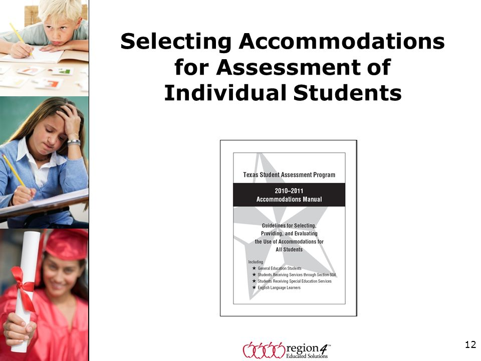 12 Selecting Accommodations for Assessment of Individual Students