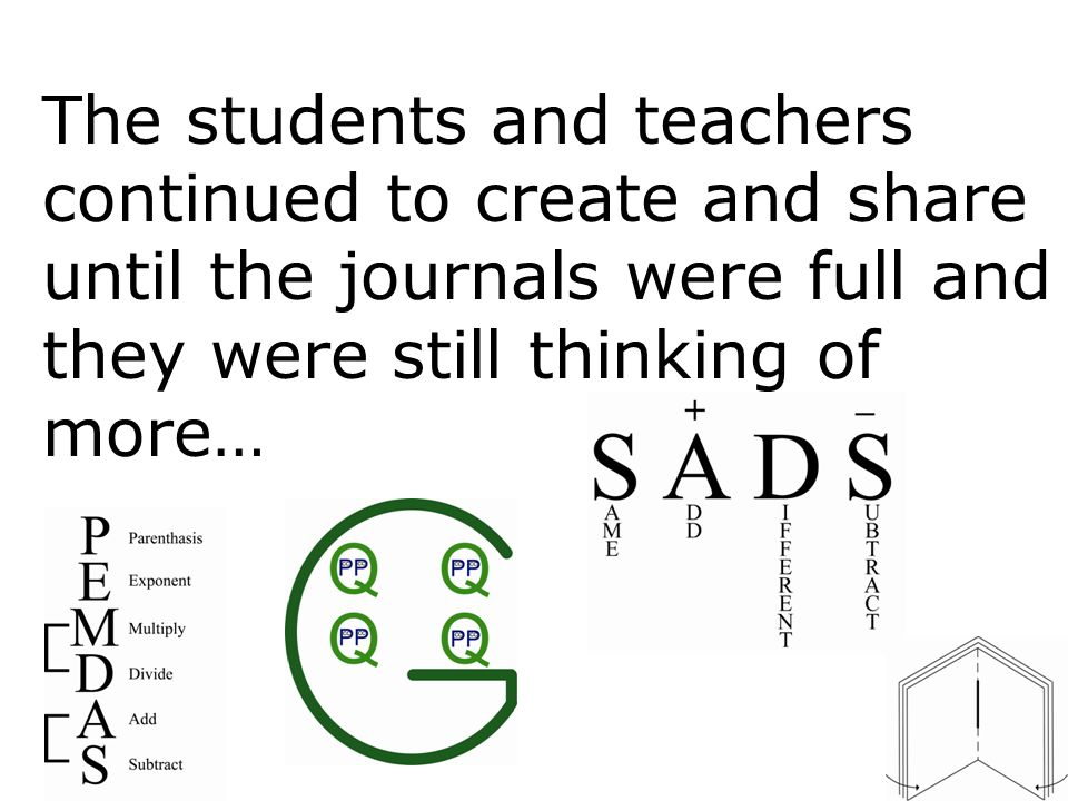 The students and teachers continued to create and share until the journals were full and they were still thinking of more…
