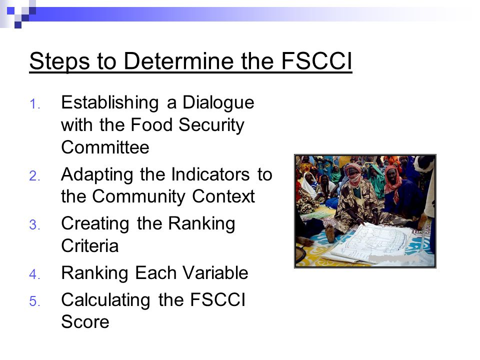 Steps to Determine the FSCCI 1. Establishing a Dialogue with the Food Security Committee 2.