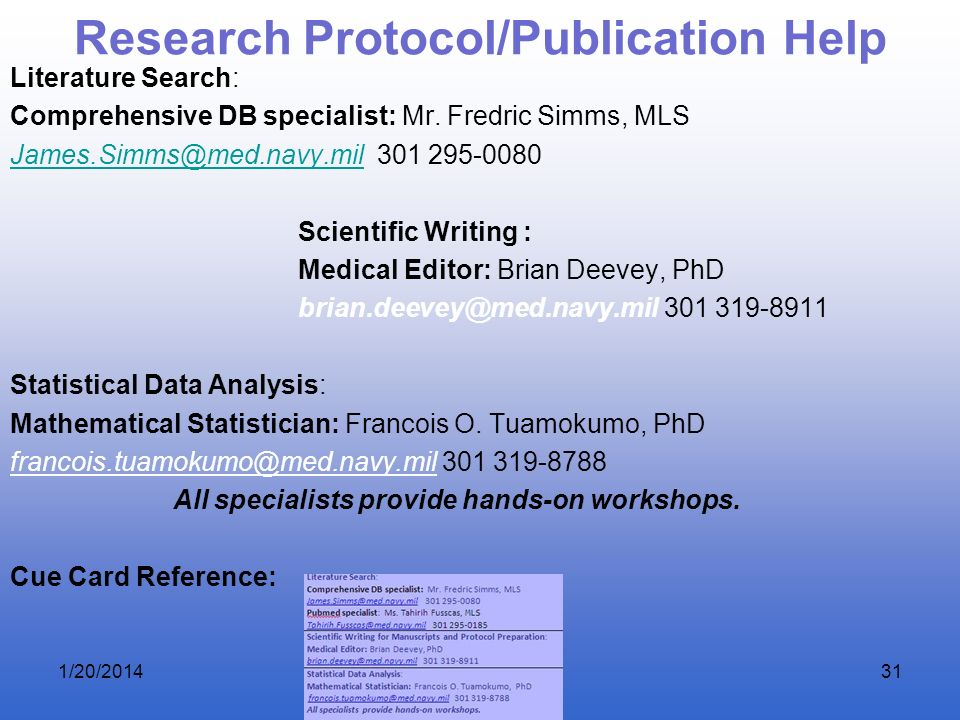 Research Protocol/Publication Help Literature Search: Comprehensive DB specialist: Mr. Fredric Simms, MLS James.Simms@med.navy.milJames.Simms@med.navy