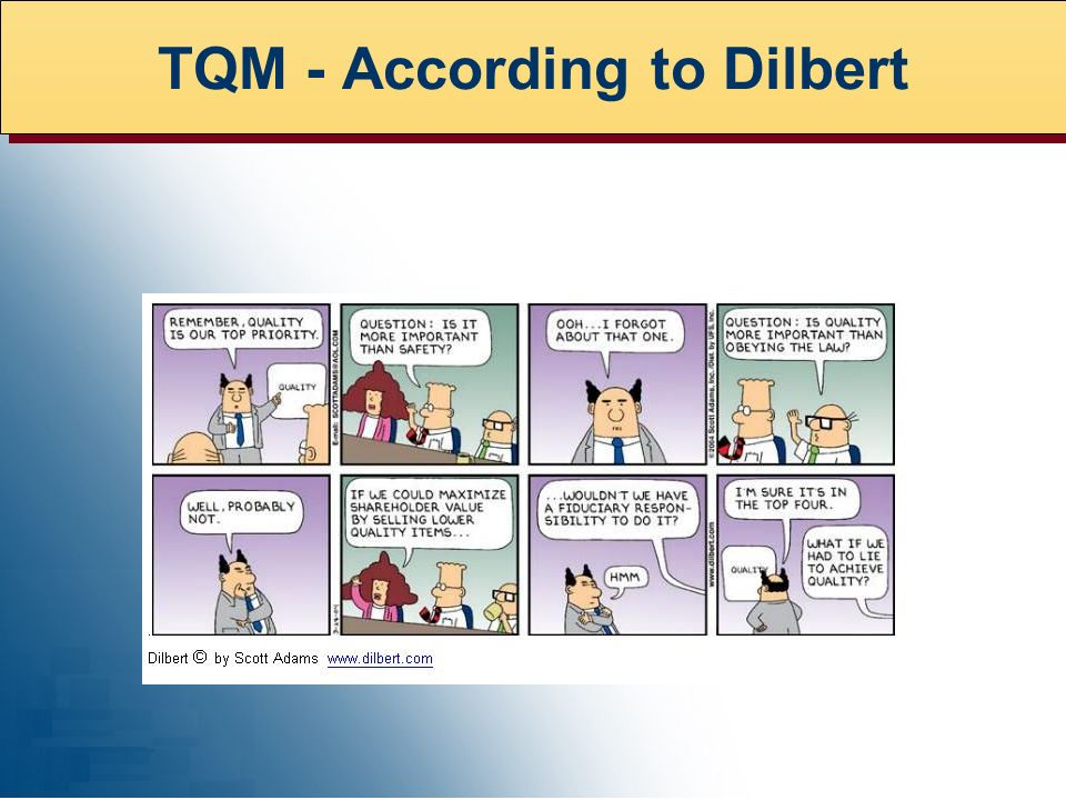 TQM - According to Dilbert