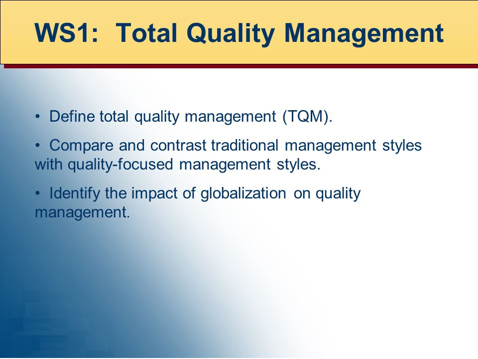 Define total quality management (TQM).