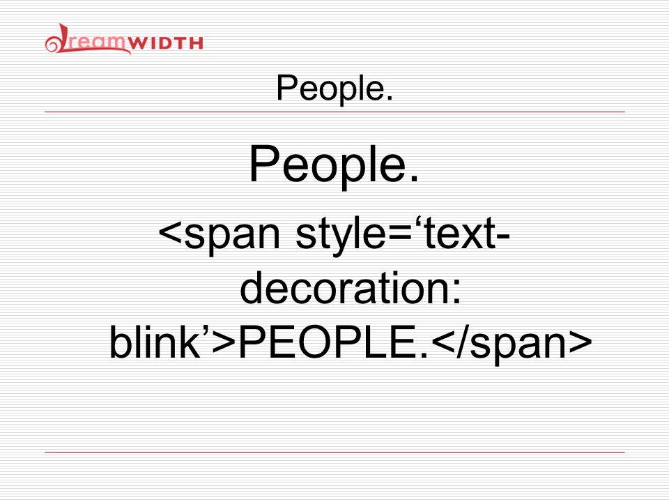 People. PEOPLE.