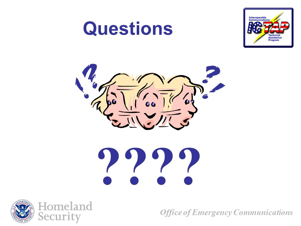 Office of Emergency Communications Questions ????