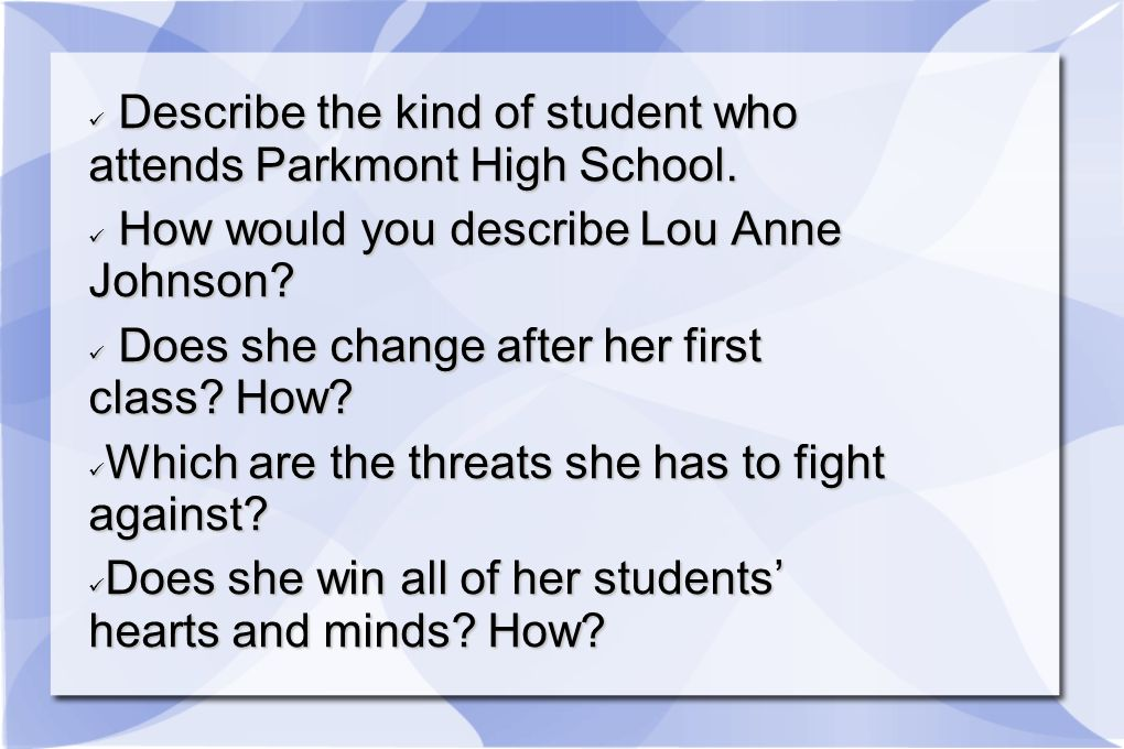 Describe the kind of student who attends Parkmont High School. Describe the kind of student who attends Parkmont High School. How would you describe L