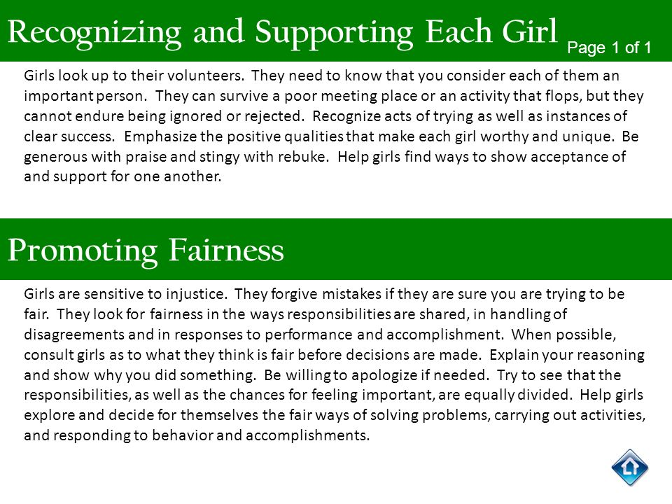 Recognizing and Supporting Each Girl Page 1 of 1 Girls look up to their volunteers. They need to know that you consider each of them an important pers