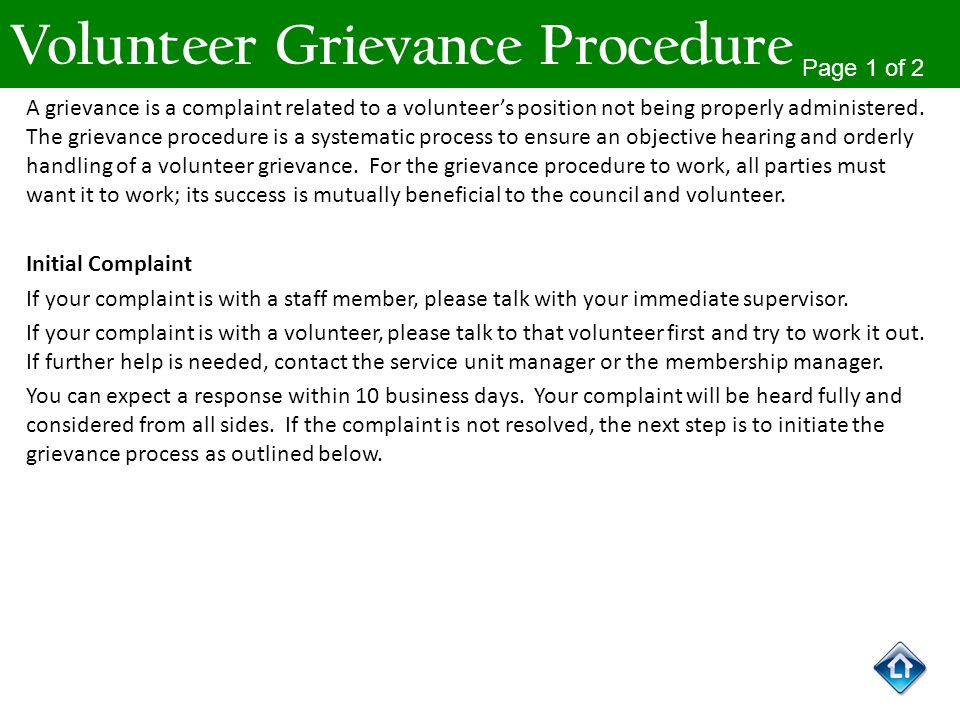 Volunteer Grievance Procedure Page 1 of 2 A grievance is a complaint related to a volunteers position not being properly administered. The grievance p