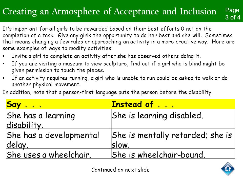 Creating an Atmosphere of Acceptance and Inclusion Its important for all girls to be rewarded based on their best efforts 0 not on the completion of a