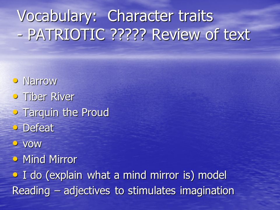 Vocabulary: Character traits - PATRIOTIC .