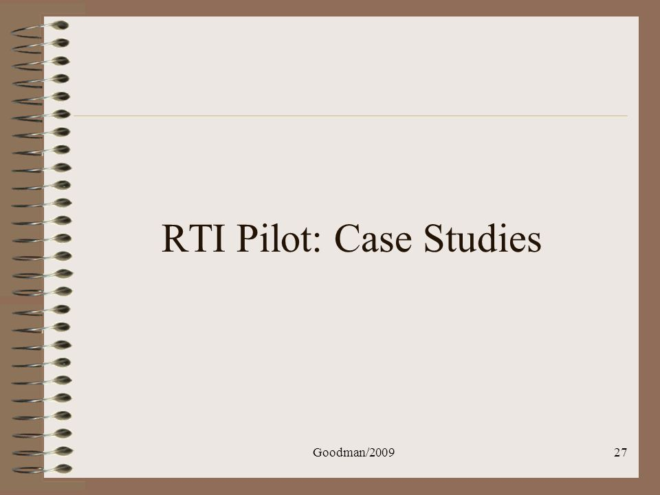 Goodman/200927 RTI Pilot: Case Studies