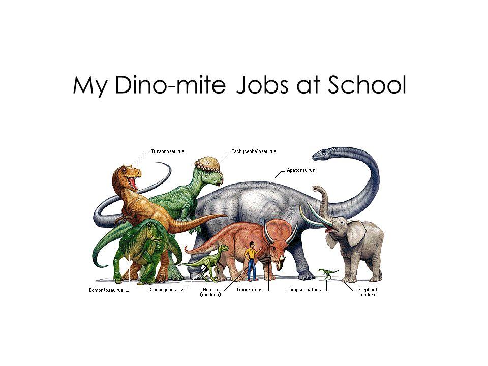My Dino-mite Jobs at School