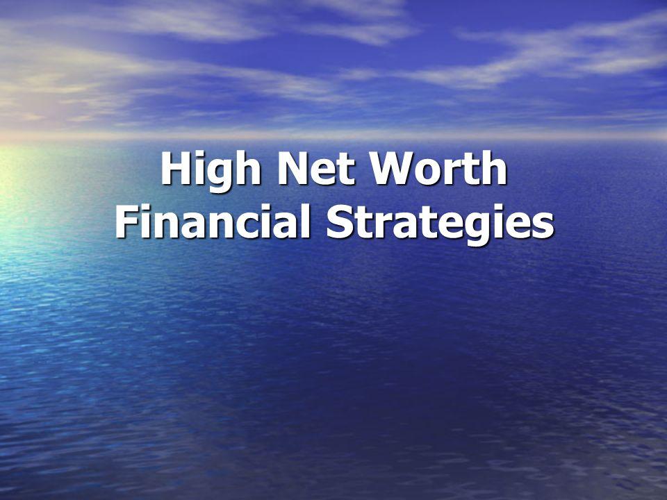 High Net Worth Financial Strategies