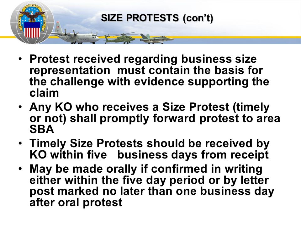 Auto IDPOs Protest received regarding business size representation must contain the basis for the challenge with evidence supporting the claim Any KO