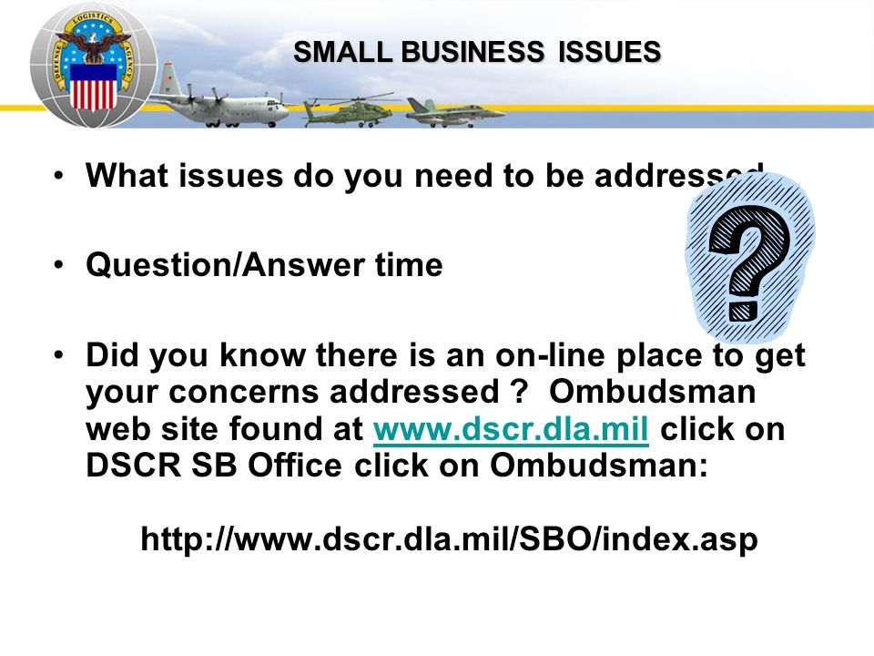 Auto IDPOs What issues do you need to be addressed Question/Answer time Did you know there is an on-line place to get your concerns addressed ? Ombuds