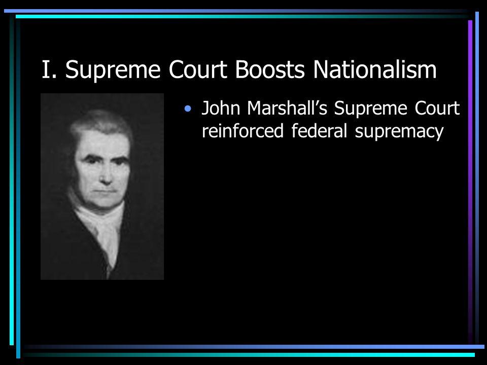 I.Supreme Court Boosts Nationalism Gibbons v.