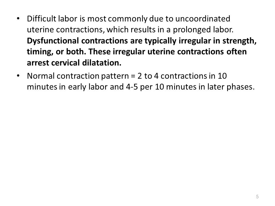 Difficult labor is most commonly due to uncoordinated uterine contractions, which results in a prolonged labor. Dysfunctional contractions are typical
