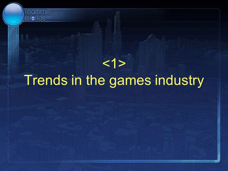 Trends in the games industry